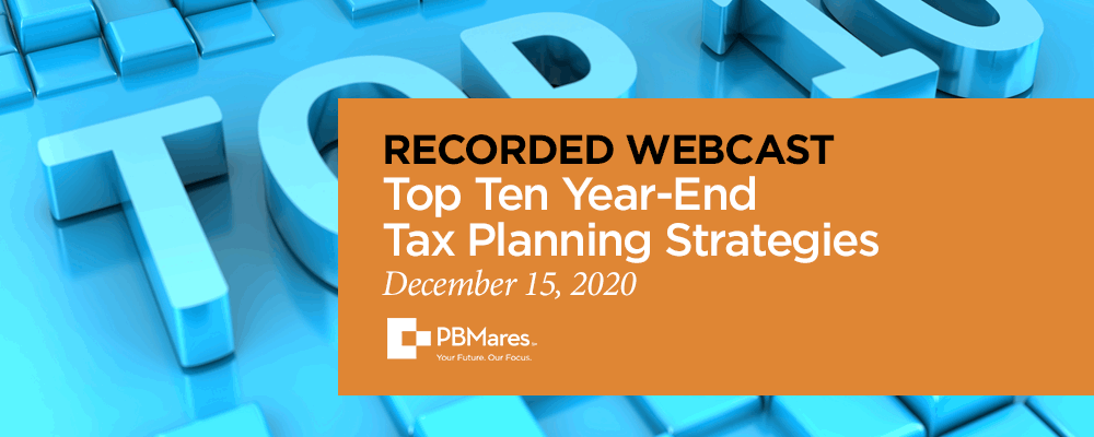 2020 top 10 year end tax planning strategies webinar