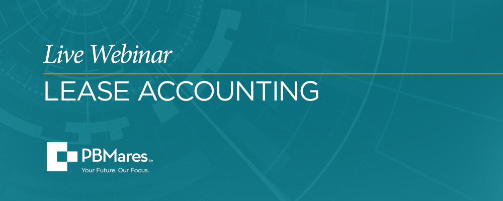 PBMares Live Webinar: Lease Accounting