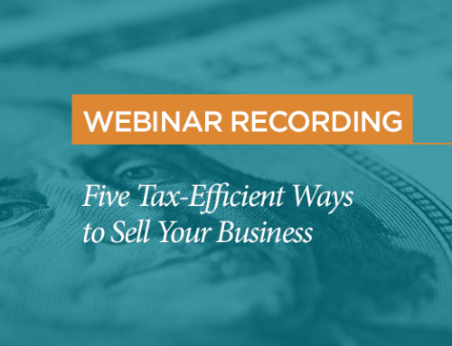 Webinar Recording: Five Tax-Efficient Ways to Sell Your Business
